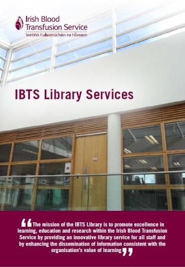 Irish Blood Transfusion Service (IBTS) Library