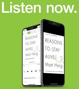 Matt Haig Reasons to stay alive listen now